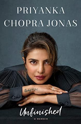 Book cover of Priyanka Chopra Jonas's Unfinished