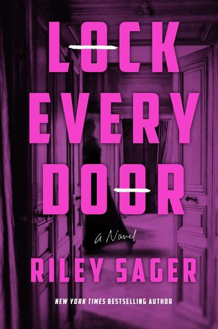 book cover of Riley Sager's Lock Every Door