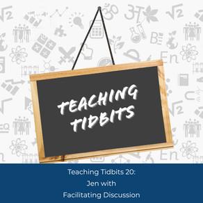 Teaching Tidbits 20: Facilitating Discussion