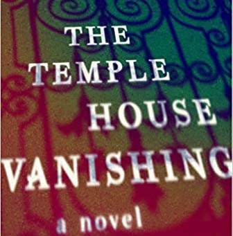 Rachel Donohue's THE TEMPLE HOUSE VANISHING - A Haunting, Atmospheric Read