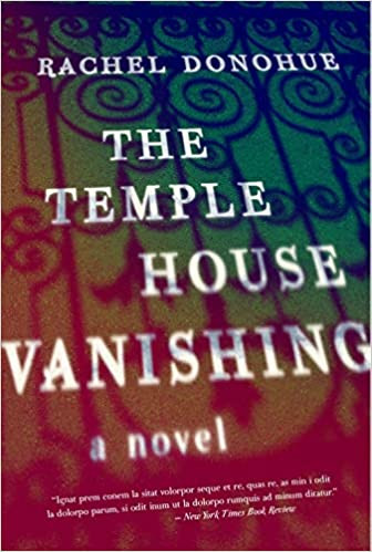 Book cover of Rachel Donohue's The Temple House Vanishing