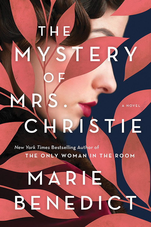book cover of Marie Benedict's The Mystery of Mrs. Christie