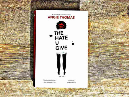41 - Every Time I've Read It I've Found Something New to Love: Angie Thomas's THE HATE U GIVE