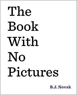 book cover of B. J. Novak's The book with No Pictures