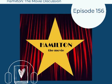 156: Unabridged Discusses HAMILTON