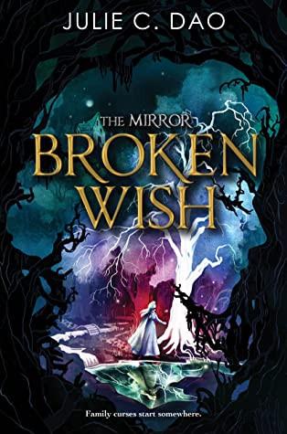 book cover of Julie C. Dao's Broken Wish