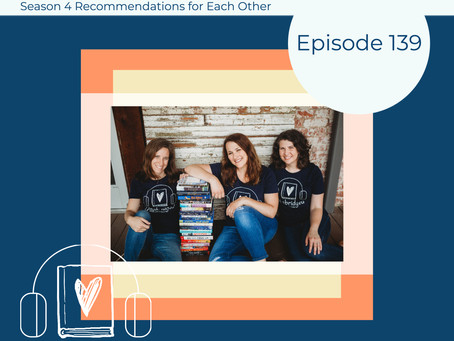 139: Great Book Recommendations - Our Season 4 Recs for Each Other