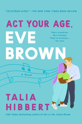 Book cover of Talia Hibbert's Act Your Age, Eve Brown