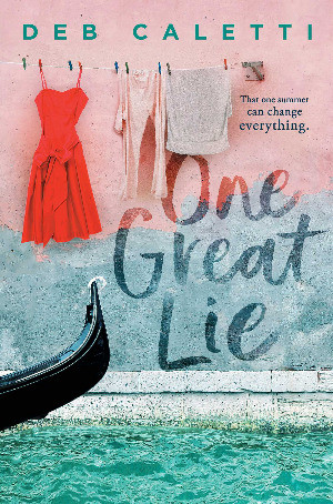 Book cover of Deb Caletti's One Great Lie