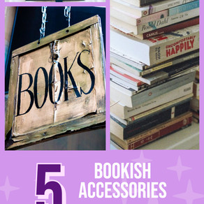 5 Bookish Accessories You Can't Live Without