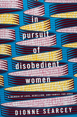 book cover of In Pursuit of Disobedient Women