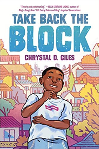 Book Cover of Take Back the Block by Chrystal D. Giles