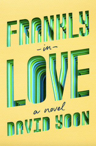 book cover of David Yoon's Frankly in Love