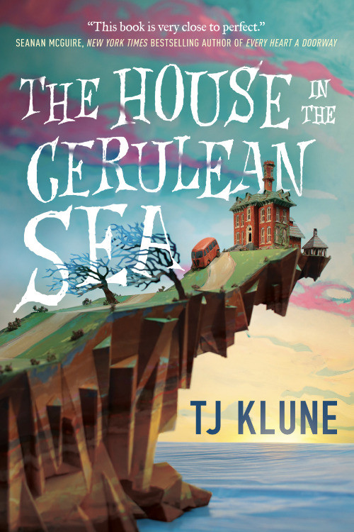 book cover of T. J. Klune's The House in the Cerulean Sea