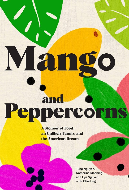 Book Cover of Mango and Peppercorns by Katherine Manning, Lyn Nguyen, and Tung Nguyen