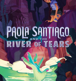 Book Review - Paola Santiago and the River of Tears