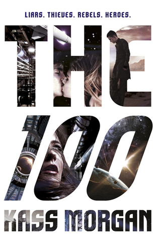 Book cover of Kass Morgan's The 100