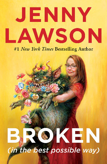 Book cover of Jenny Lawson's Broken (In the Best Possible Way)