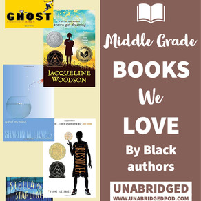 Middle-Grade Books We Love by Black Authors