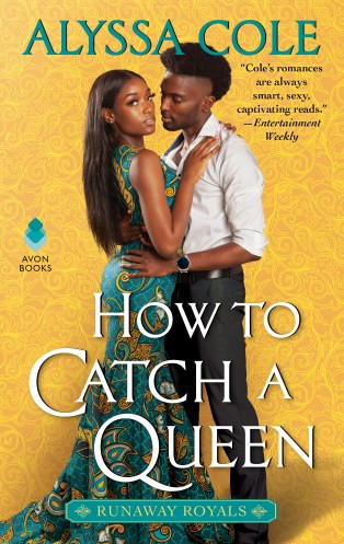 Book Cover of How to Catch a Queen by Alyssa Cole