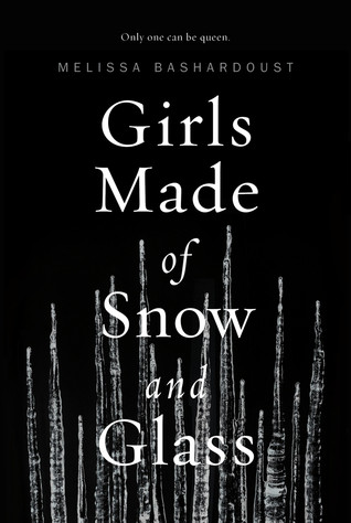 book cover of Girls Made of Snow and Glass