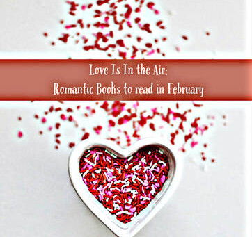 60: Love Is in the Air - Romantic Books to Read in February