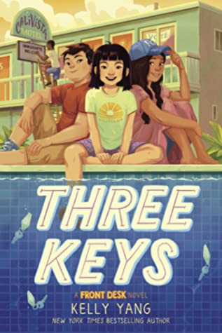 book cover of Kelly Yang's Three Keys