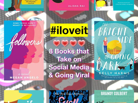 #iloveit: 8 Books that Take on Social Media and Going Viral