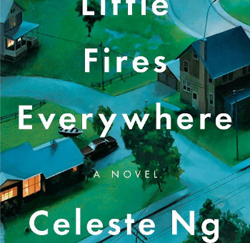 Celeste Ng's Little Fires Everywhere - Backlist Excellence