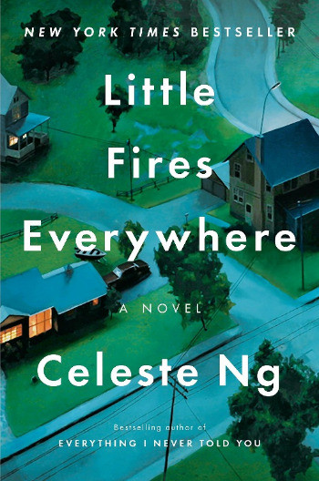 Book Cover of Celeste Ng's Little Fires Everywhere