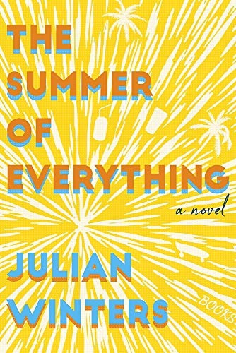 Book cover of Julian Winters' The Summer of Everything