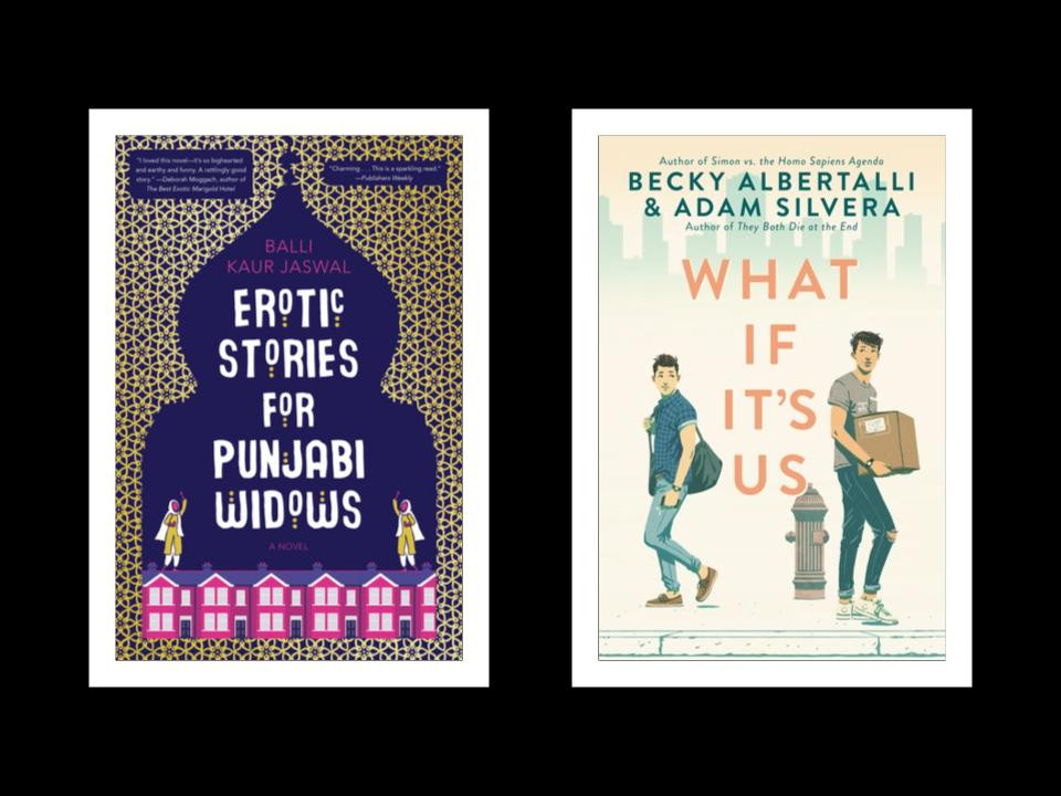 Book covers of Balli Kaur Jaswal's Erotic Stories for Punjabi Widows and Becky Albertalli and Adam Silvera's What If It's Us