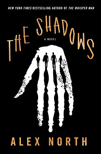 book cover of Alex North's The Shadows