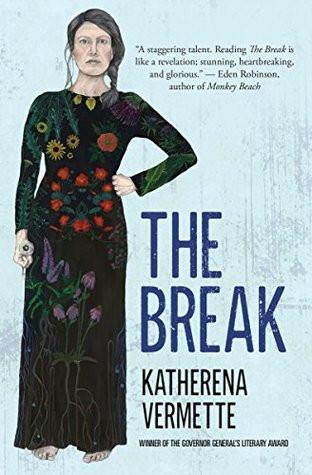 book cover of Katherena Vermette's The Break