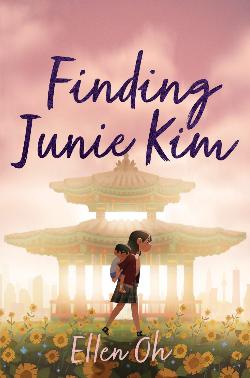 Book cover of Ellen Oh's Finding June Kim