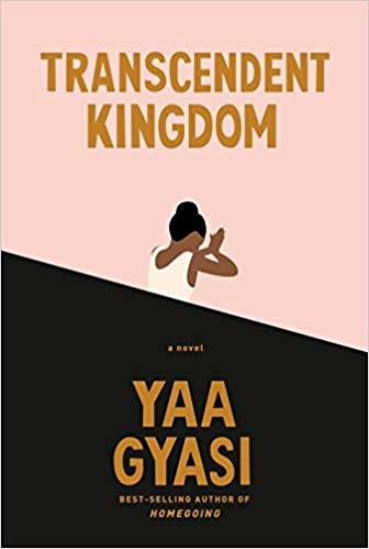 book cover of Yaa Gyasi's Transcendent Kingdom