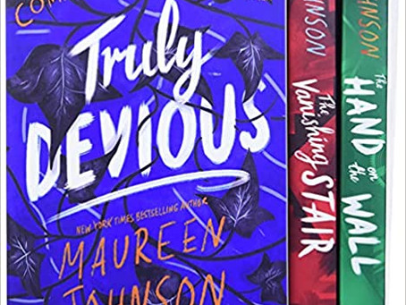 Maureen Johnson's TRULY DEVIOUS Series - A Satisfying Mystery Trilogy . . . Plus One