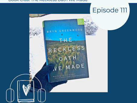 111: Bryn Greenwood's THE RECKLESS OATH WE MADE - Challenging, in the Best Way