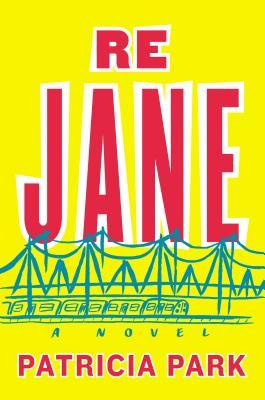 Book cover of Patricia Park's Re Jane