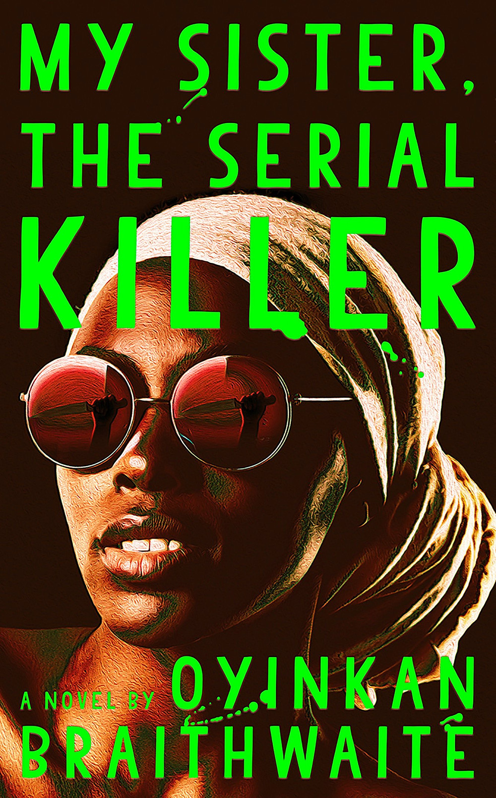 book cover of My Sister, the Serial Killer
