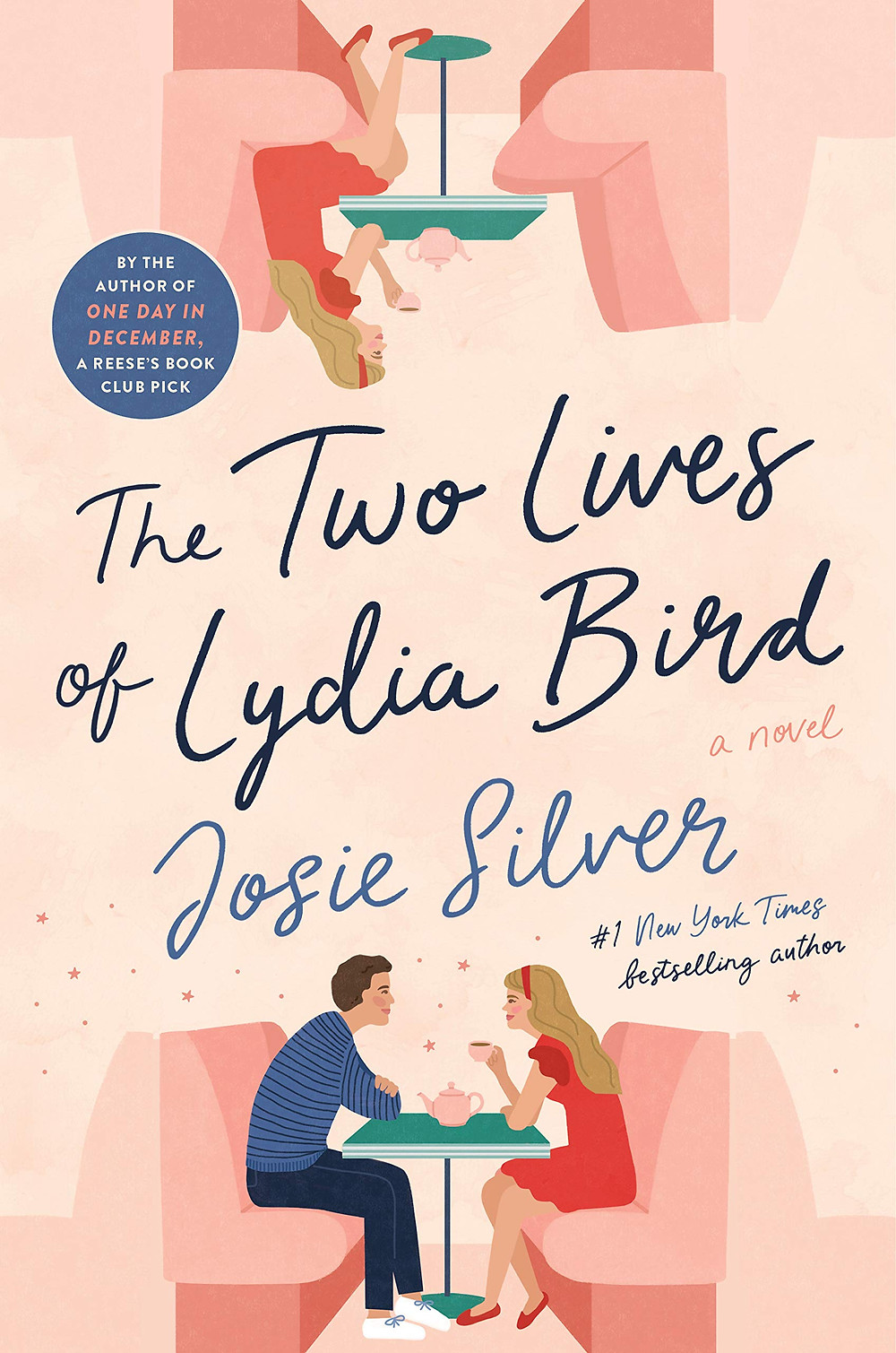 book cover of The Two Lives of Lydia Bird by Josie Silver