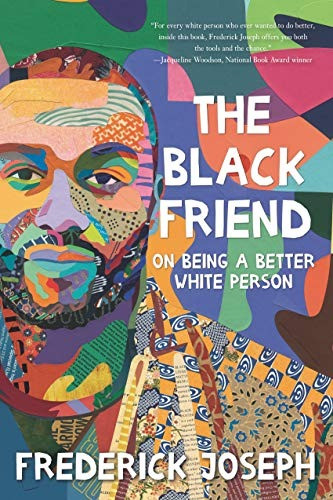 book cover of Frederick Joseph's The Black Friend