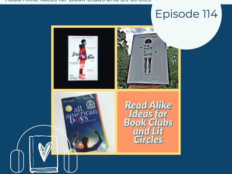 114: Read Alike Ideas and Lit Circles - I Think the Risk Is Worth the Reward