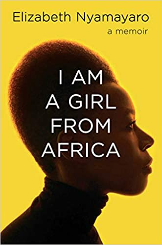 Book Cover of I Am a Girl from Africa by Elizabeth Nyamayaro