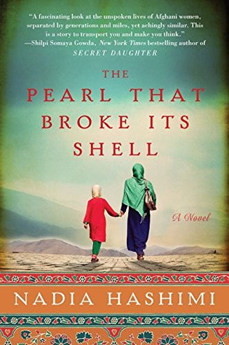 Nadia Hashimi's The Pearl that Broke Its Shell