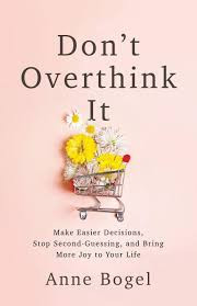 Book cover of Anne Bogel's Don't Overthink It