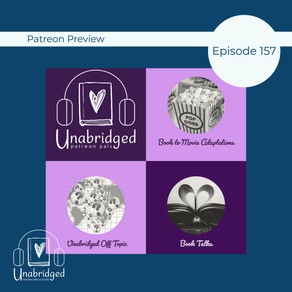 157: Patreon Sneak Peek 2 - Unabridged Uncensored