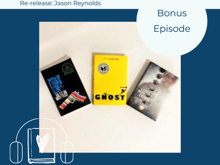 Bonus: Re-release of Jason Reynolds Highlight with LONG WAY DOWN, GHOST, and WHEN I WAS THE GREATEST
