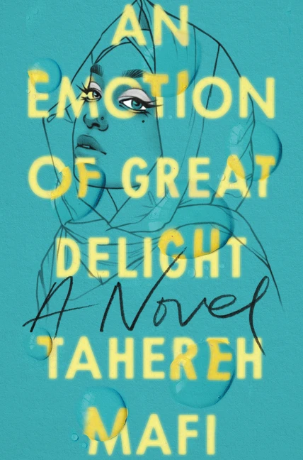 Book cover of Tahereh Mafi's An Emotion of Great Delight