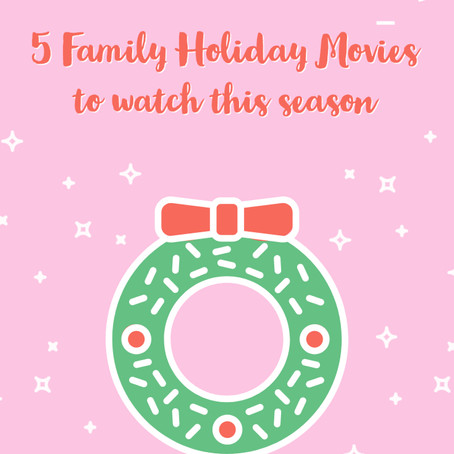 5 Holiday Movies to Watch as a Family
